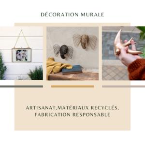 Parmi les accessoires de décoration que nous vous proposons, nous fesons la part belle à la décoration murale.